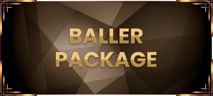 Baller Package