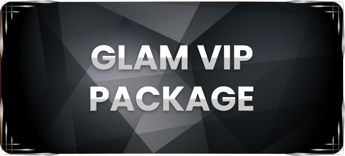 Glam Vip Package